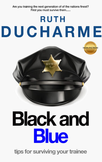 Black and Blue: Tips for Surviving as a Police Training Officer